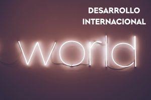 Desarrollo internacional.